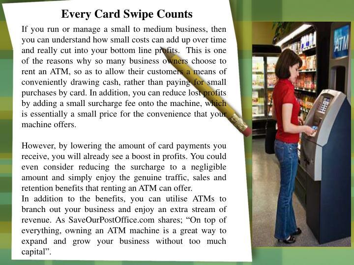 Every Card Swipe Counts