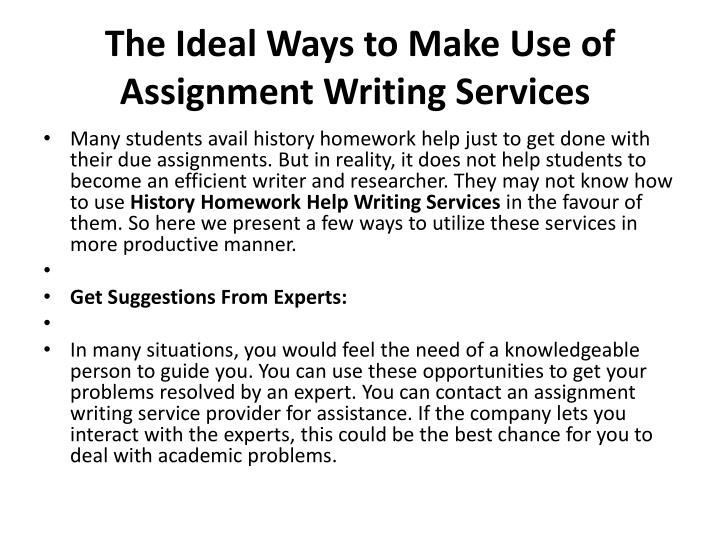 The ideal ways to make use of assignment writing services