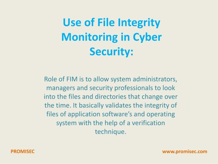 Use of File Integrity Monitoring in Cyber Security:
