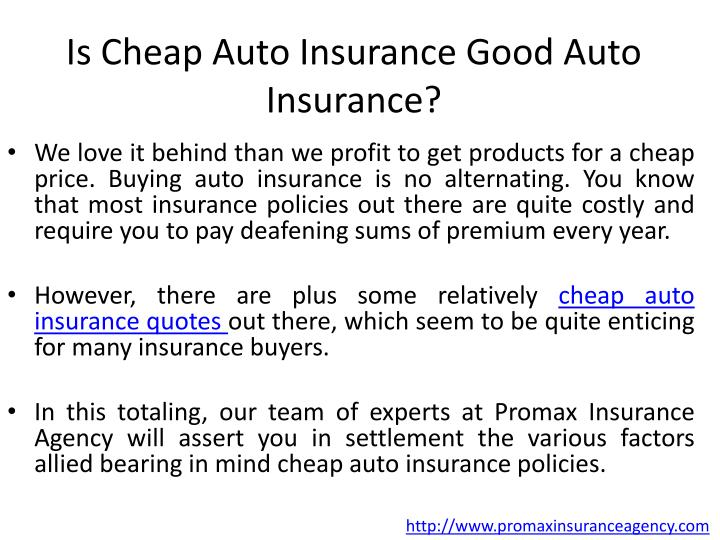 Is cheap auto insurance good auto insurance