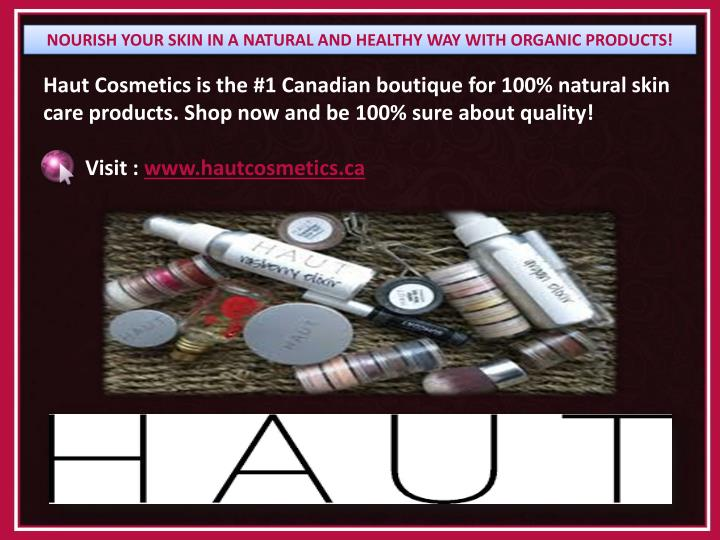 Haut Cosmetics is the #1 Canadian boutique for