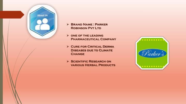 Brand Name : Parker Robinson Pvt Ltd