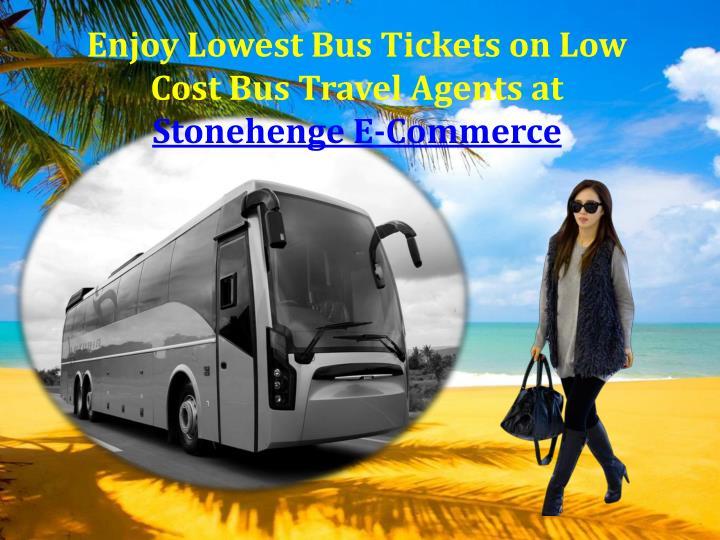 Enjoy Lowest Bus Tickets on Low