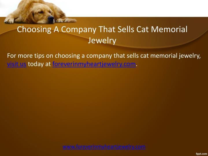 Choosing A Company That Sells Cat Memorial Jewelry