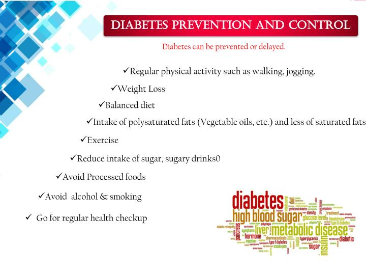 Diabetes can be prevented or delayed.