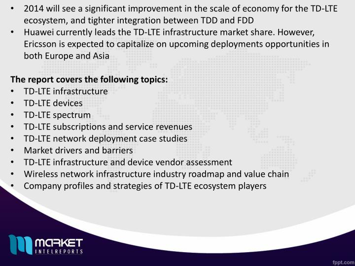 2014 will see a significant improvement in the scale of economy for the TD-LTE ecosystem, and tighter integration between TDD and FDD