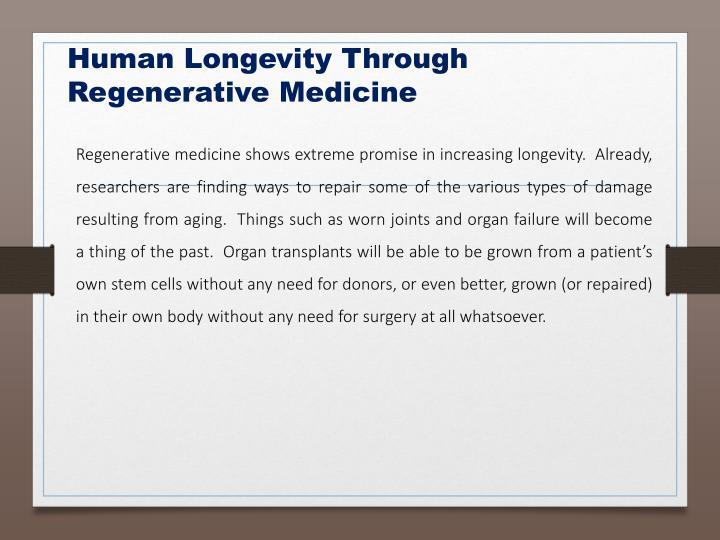 Human Longevity Through