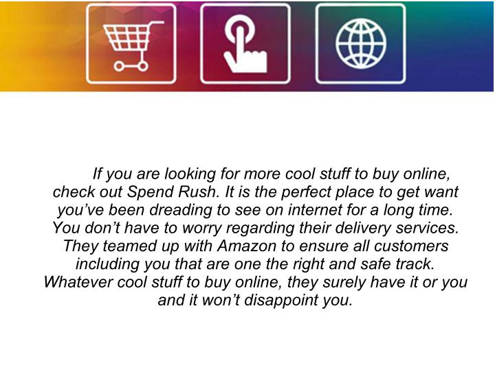 If you are looking for more cool stuff to buy online,