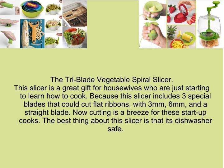 The Tri-Blade Vegetable Spiral Slicer.