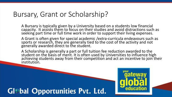 Bursary, Grant or Scholarship?