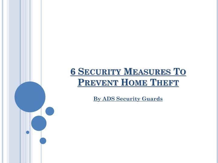 6 security measures to prevent home theft