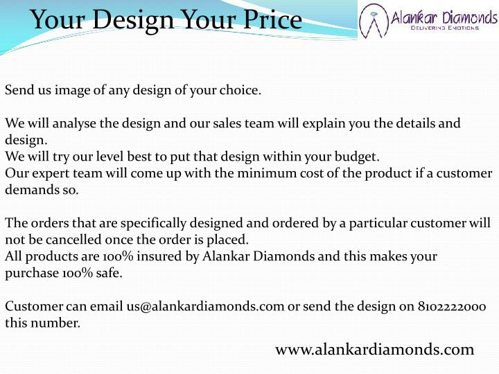 Your Design Your Price