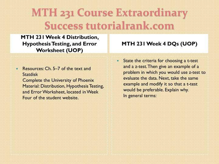 MTH 231 Week 4 Distribution, Hypothesis Testing, and Error Worksheet (UOP)