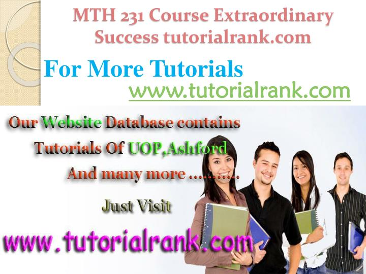 MTH 231 Course Extraordinary  Success tutorialrank.com