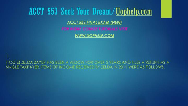 Acct 553 seek your dream uophelp com2