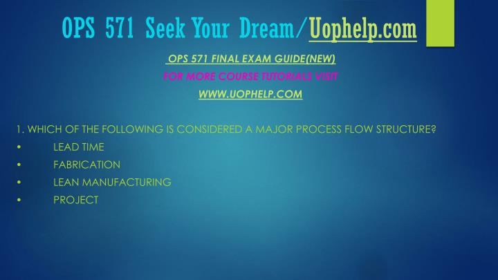Ops 571 seek your dream uophelp com1
