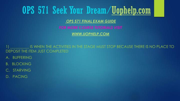 Ops 571 seek your dream uophelp com2