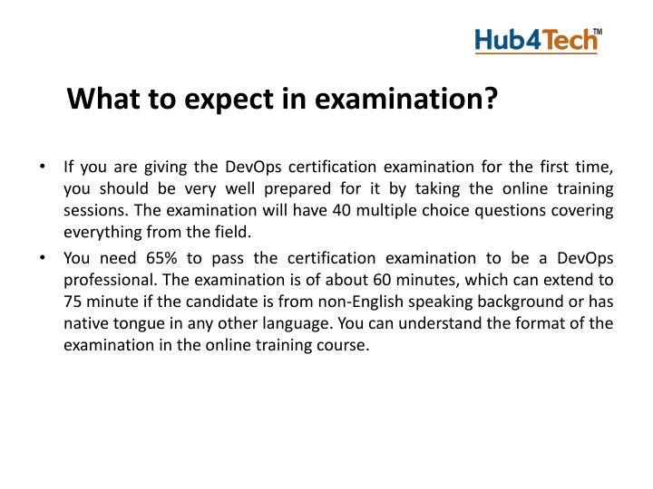 What to expect in examination
