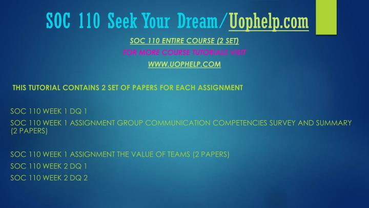 Soc 110 seek your dream uophelp com1