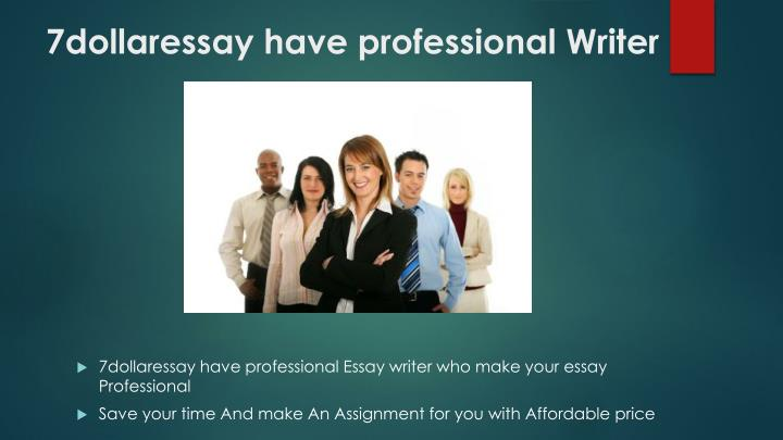 7dollaressay have professional writer