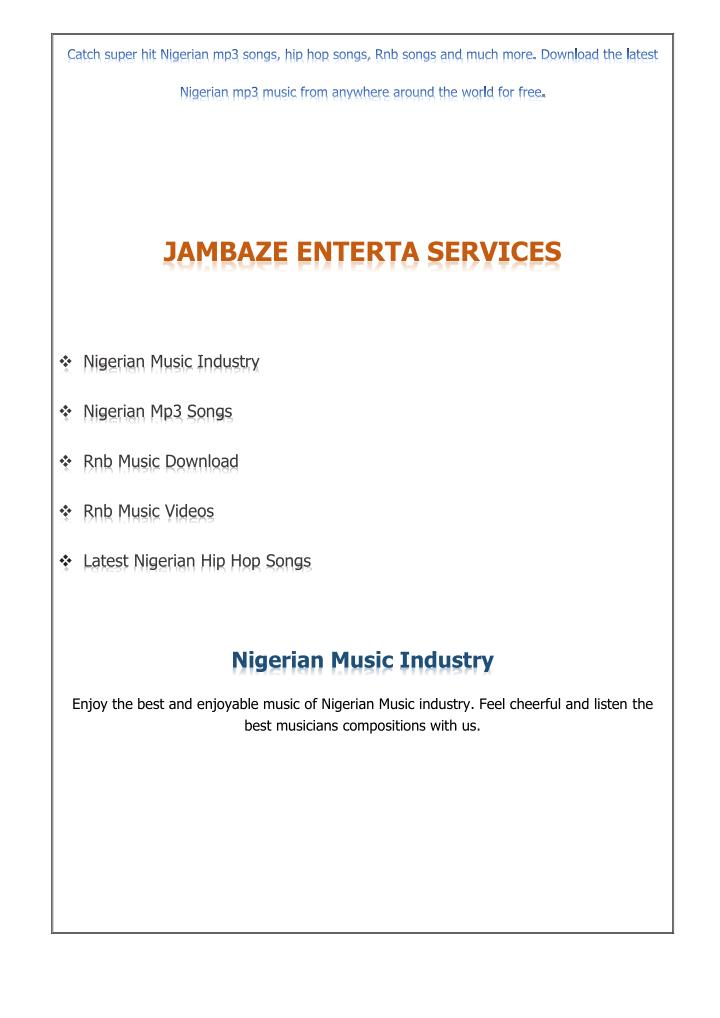 Catch super hit Nigerian mp3 songs, hip hop songs, Rnb songs and much more. Download the latest