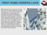 first home owners loan