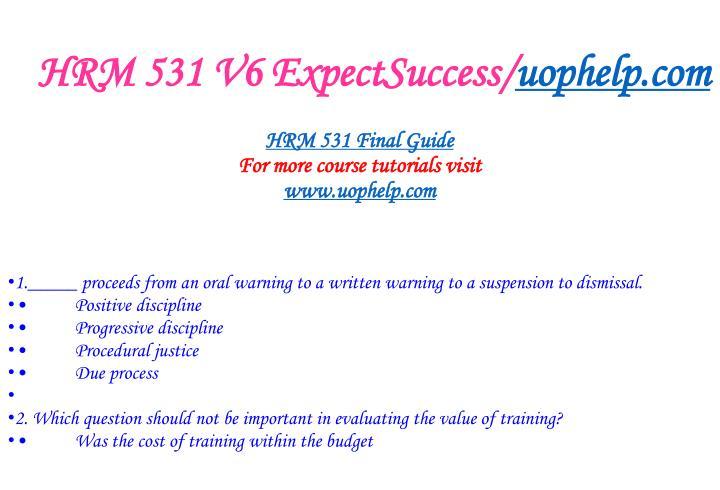 Hrm 531 v6 expectsuccess uophelp com1
