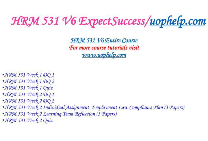 Hrm 531 v6 expectsuccess uophelp com2