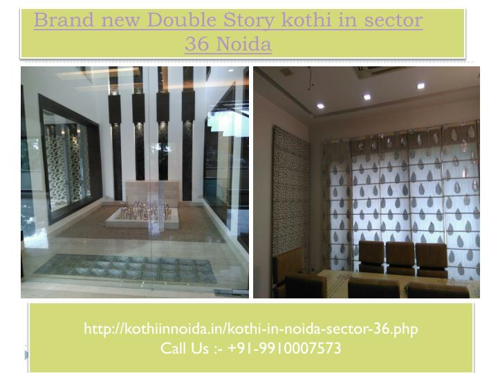 Brand new double story kothi in sector 36 noida1
