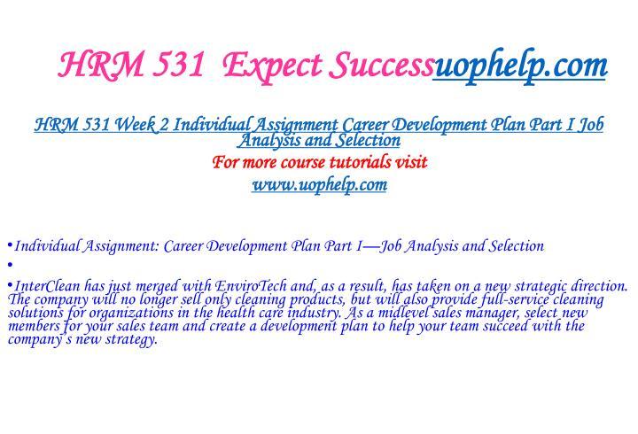 Hrm 531 expect success uophelp com2