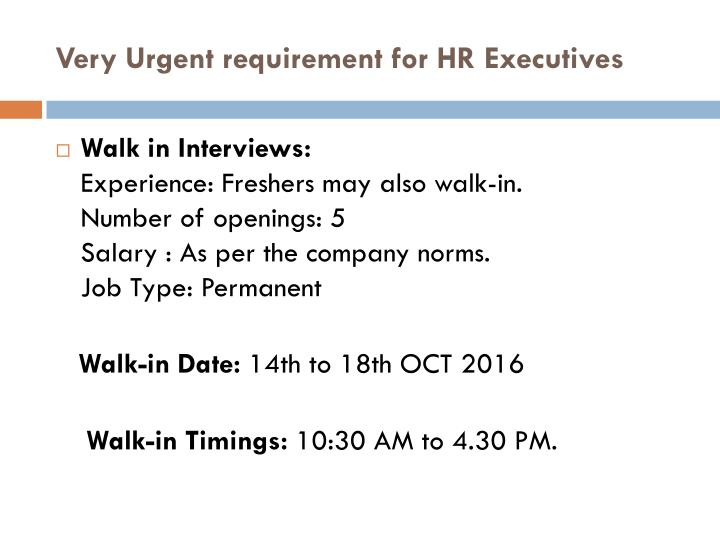 Very urgent requirement for hr executives2