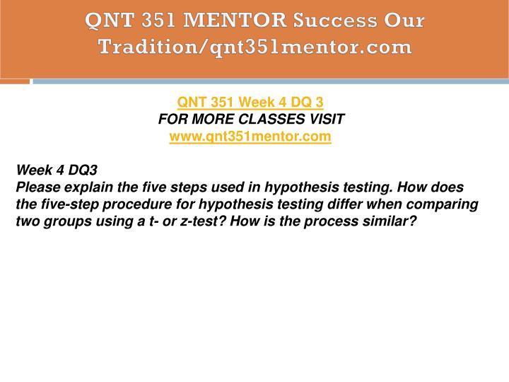 QNT 351 MENTOR Success Our Tradition/qnt351mentor.com