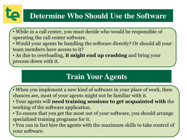 Determine Who Should Use the Software