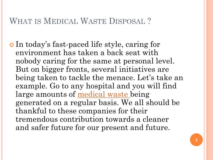 What is medical waste disposal