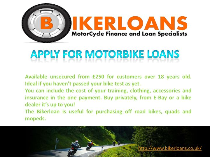 Available unsecured from £250 for customers over 18 years old.