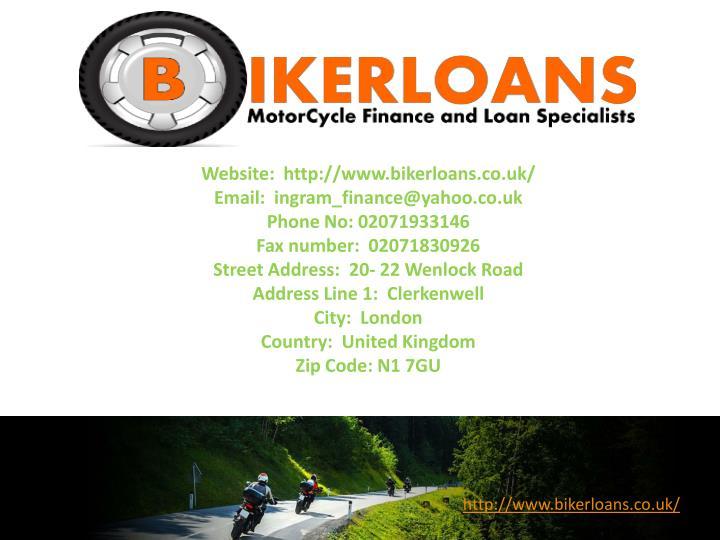 Website:  http://www.bikerloans.co.uk/