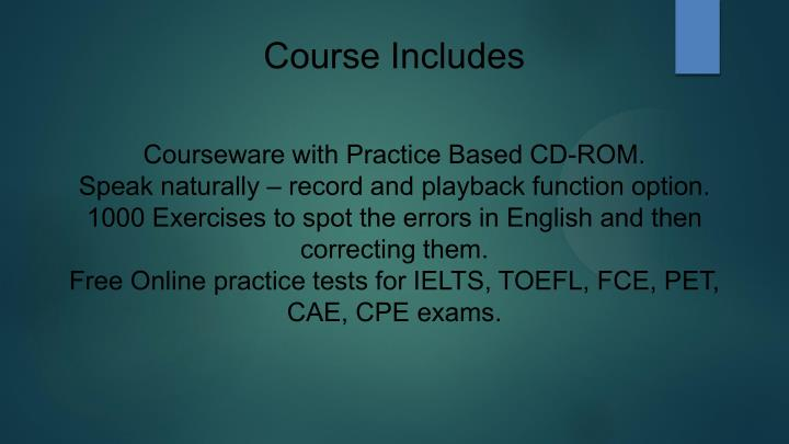 Course Includes