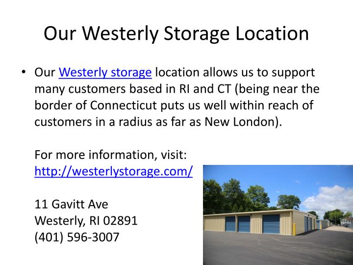 Our Westerly Storage Location