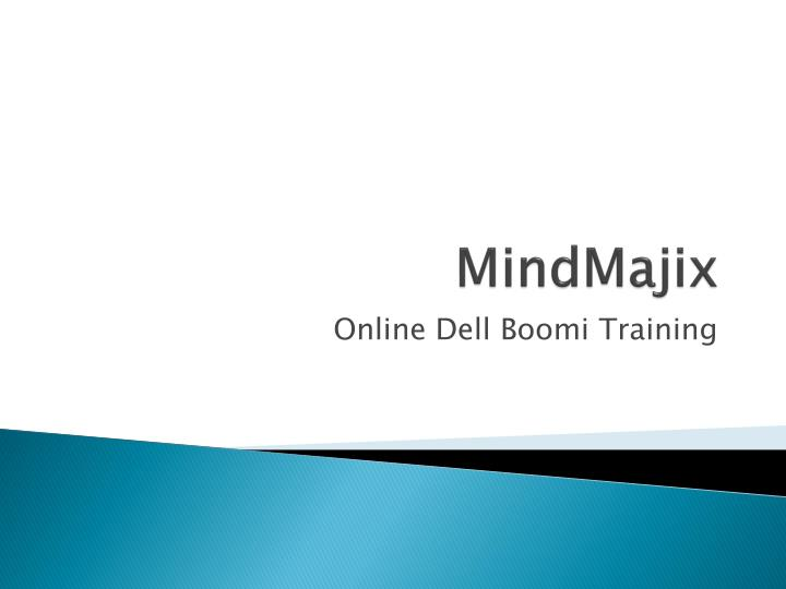 PPT - Learn Online Dell Boomi Training PowerPoint Presentation - ID