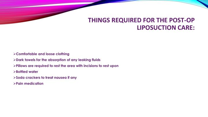 Things required for the post op liposuction care