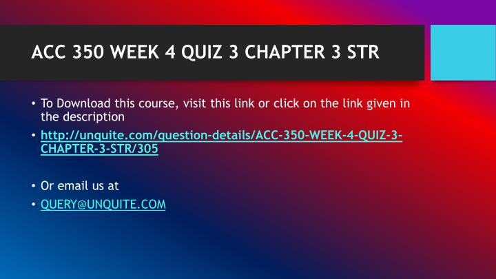 Acc 350 week 4 quiz 3 chapter 3 str1