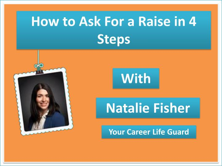How to Ask For a Raise in 4 Steps