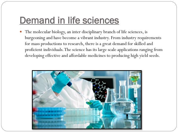Demand in life sciences