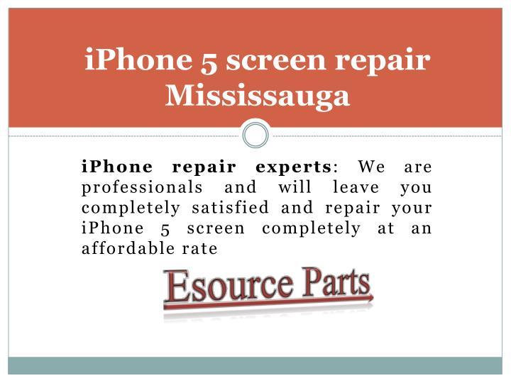 Iphone 5 screen repair mississauga