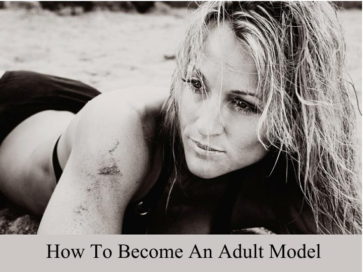 How To Become An Adult Model