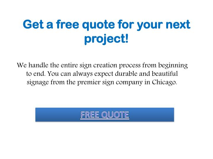 Get a free quote for your next project