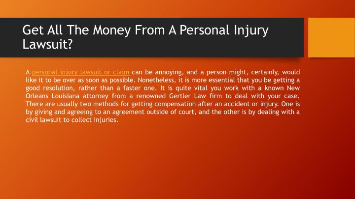 Get all the money from a personal injury lawsuit