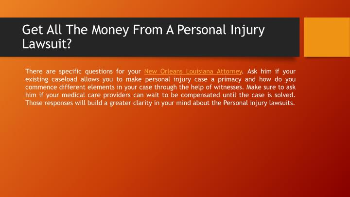 Get all the money from a personal injury lawsuit1