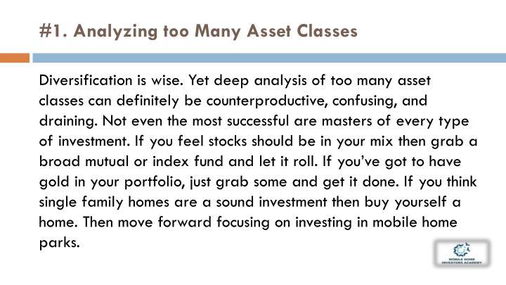 #1. Analyzing too Many Asset