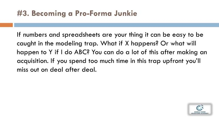 #3. Becoming a Pro-Forma